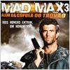 Mad Max Além da Cúpula do Trovão : poster