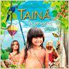 Tainá - A Origem : poster