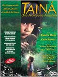 Tain&#225; - Uma Aventura na Amaz&#244;nia