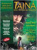 Tainá - Uma Aventura na Amazônia