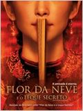 Flor da Neve e o Leque Secreto
