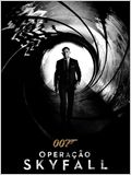 007 - Opera&#231;&#227;o Skyfall