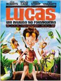 Lucas, um Intruso no Formigueiro