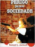 Perigo para a Sociedade