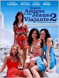 Quatro Amigas e um Jeans Viajante 2