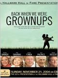 Back When We Were Grownups