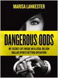 Dangerous Odds
