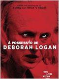 Possessão de Deborah Logan