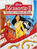 Pocahontas II: Viagem a um Novo Mundo