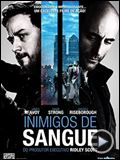 Foto : Inimigos de Sangue Trailer Original