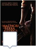 Foto : O Massacre da Serra Eltrica 3D - A Lenda Continua