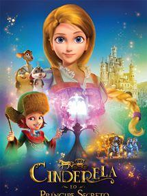 Cinderela e o Príncipe Secreto Trailer Dublado