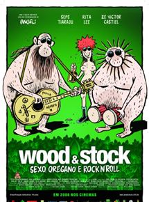 Wood & Stock - Sexo, Orégano e Rock'n'Roll