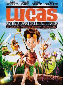 Lucas, um Intruso no Formigueiro