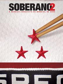 Soberano 2 - A Histórica Conquista do Mundial de 2005