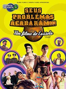 Casseta & Planeta - Seus Problemas Acabaram!!!