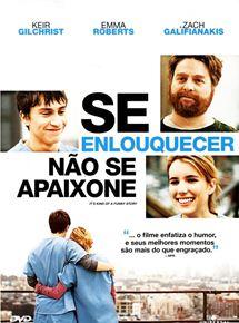 Se Enlouquecer Não Se Apaixone Filme 2010 Adorocinema