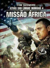Atrás das Linhas Inimigas 4: Missão África