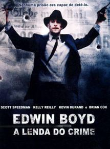 Edwin Boyd: A Lenda do Crime