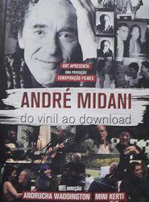 Andre Midani - do Vinil ao Download