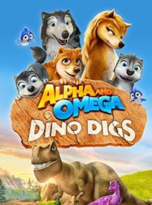 Alpha and Omega 6: Dino Digs