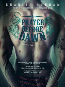 A Prayer Before Dawn Filme 2017 Adorocinema