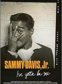 Sammy Davis Jr.: Eu Tenho Que Ser Eu