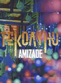 Amizade - Tekoayhu