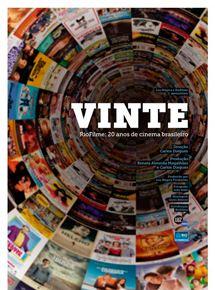 Vinte - RioFilme, 20 Anos de Cinema Brasileiro