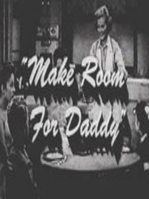 Make Room for Daddy