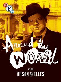 Volta ao Mundo Com Orson Welles