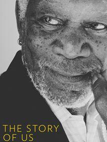 The Story of Us com Morgan Freeman