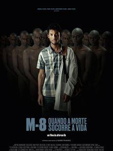 M8 - Quando a Morte Socorre a Vida Teaser