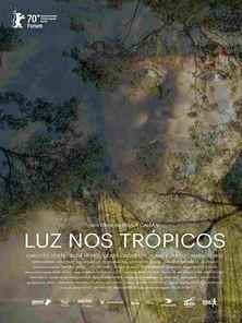 Luz nos Trópicos Trailer Oficial