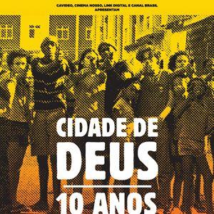 Cidade de Deus - 10 Anos Depois : Poster