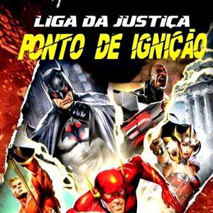 Liga da Justiça: Ponto de Ignição : Poster
