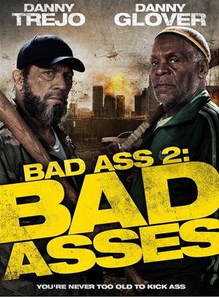 Bad Ass 2: Ação em Dobro