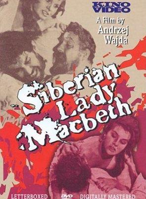 Lady MacBeth Siberiana