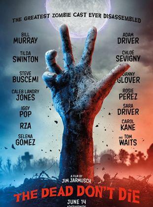Os Mortos Nao Morrem Filme 2019 Adorocinema
