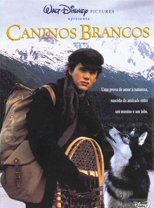 Caninos Brancos Filme 1991 Adorocinema