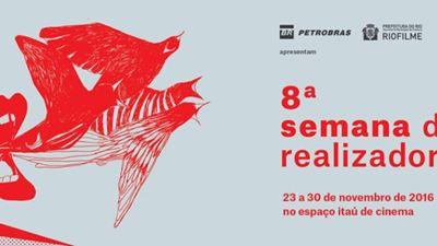 Começa hoje no Rio de Janeiro a 8ª Semana dos Realizadores