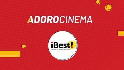 O AdoroCinema está entre os finalistas do Prêmio iBest!