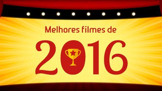Os melhores filmes de 2016 segundo a redação do AdoroCinema