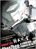 Chen Zhen – A Lenda dos Punhos de Aço