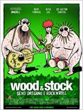 Wood &amp; Stock - Sexo, Or&#233;gano e Rock&#39;n&#39;Roll