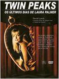 Twin Peaks - Os Últimos Dias de Laura Palmer