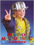 Menino Maluquinho 2 - A Aventura