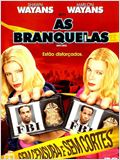 As Branquelas