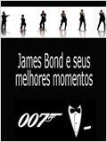 James Bond e seus Melhores Momentos