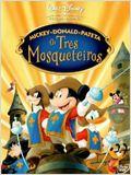 Mickey, Donald e Pateta – Os Três Mosqueteiros